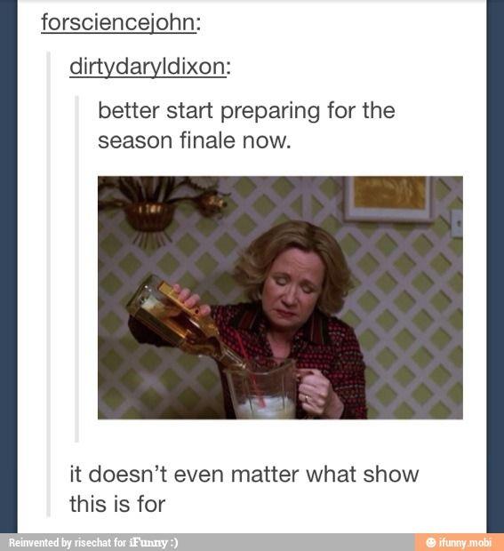 Start preparing for the season finale