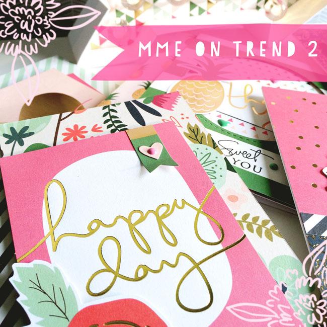 MME On Trend 2 - sneak peek