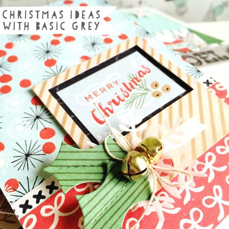 Basic Grey - Juniper Berry Christmas projects