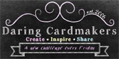 The Daring Cardmakers Blog!