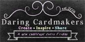 The Daring Cardmakers Blog!