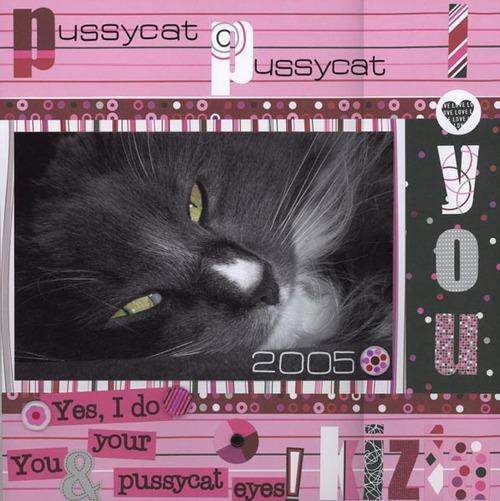 Pussycat, Pussycat...